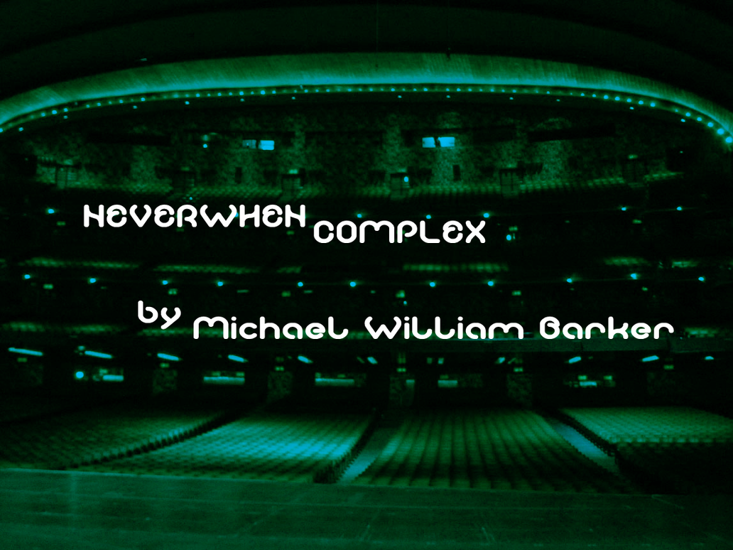 Neverwhen Complex by Regal-Pinion