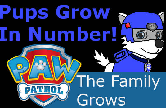 Paw Patrol- The Family Grows, Episode 02