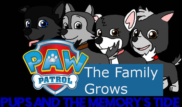 Paw Patrol- The Family Grows, Episode 05