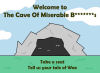 The Cave of Miserable... by JaffaCakeLover