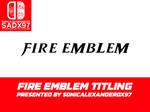 Fire Emblem Titling