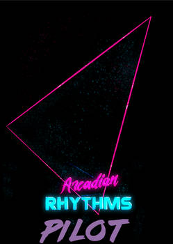 Arcadian Rhythms - pilot
