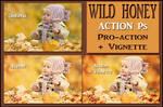 Wild honey  ACTION Ps
