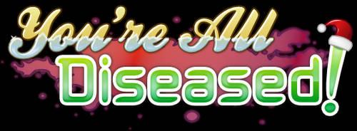 You're All Diseased! Christmas logo