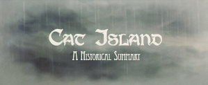 Cat Island - A Historical Summary by Aikurisu