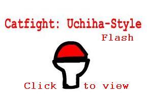 Catfight: Uchiha-Style by sabrelupe