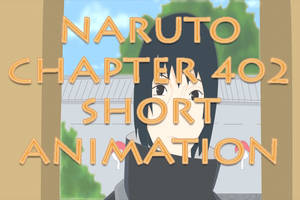 Naruto 402: A Short Fanimation by sabrelupe