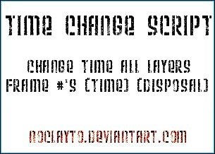 Time Change Script by noclayto
