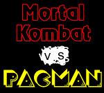 Mortal Kombat VS Pacman