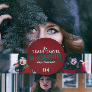 missmodel 04 - Train Travel