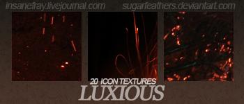 Luxious textures