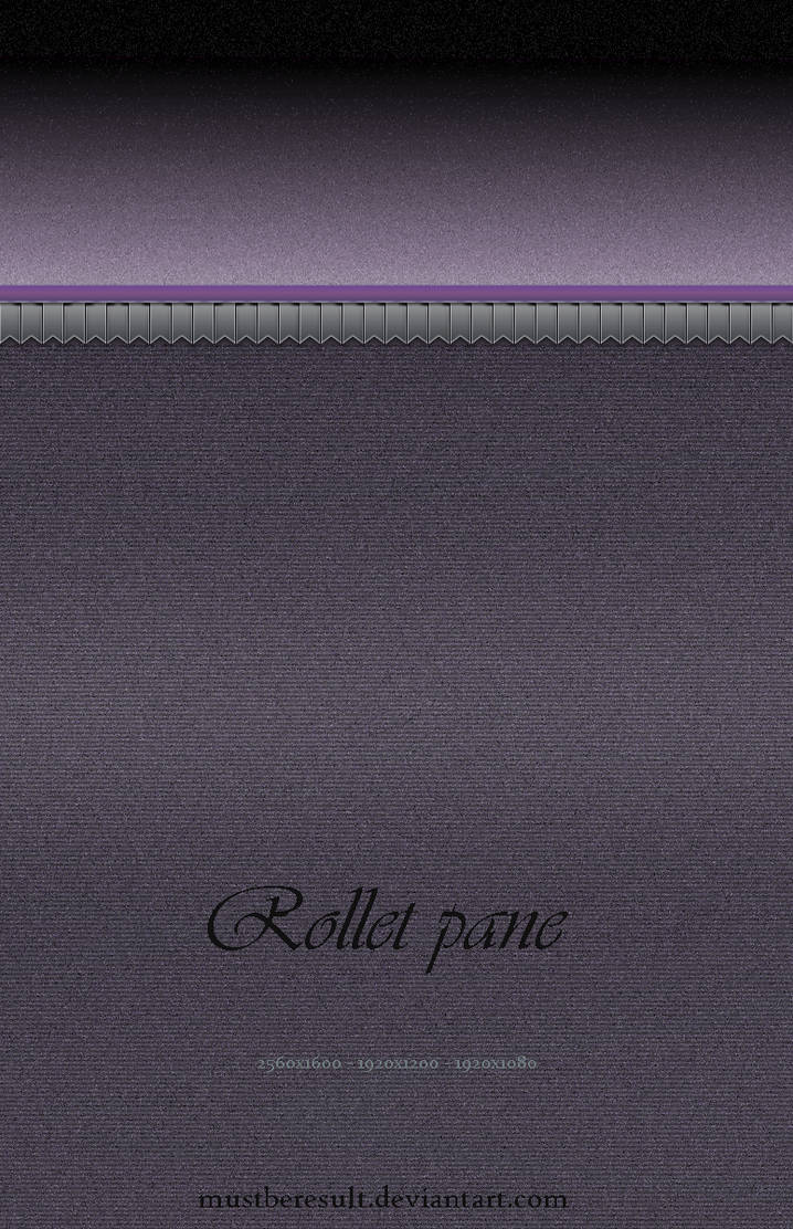 Rollet pane by MustBeResult