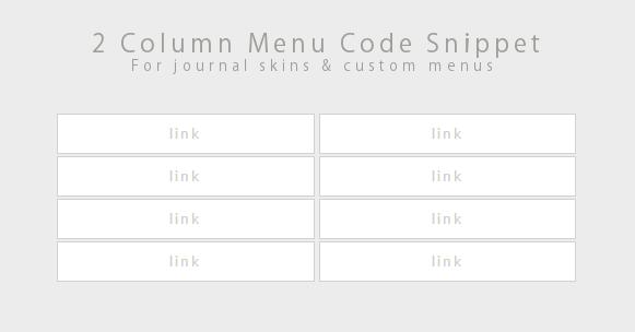 Code Snippet - 2 Column Menu by Gasara