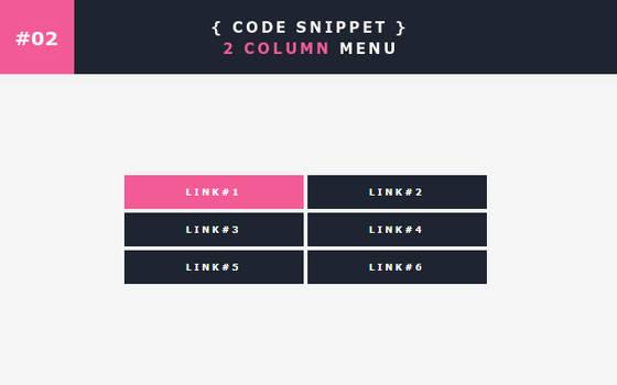 [02] Code Snippet - 2 Column Menu