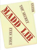 Top Secret Madd Lib by Kitsufox