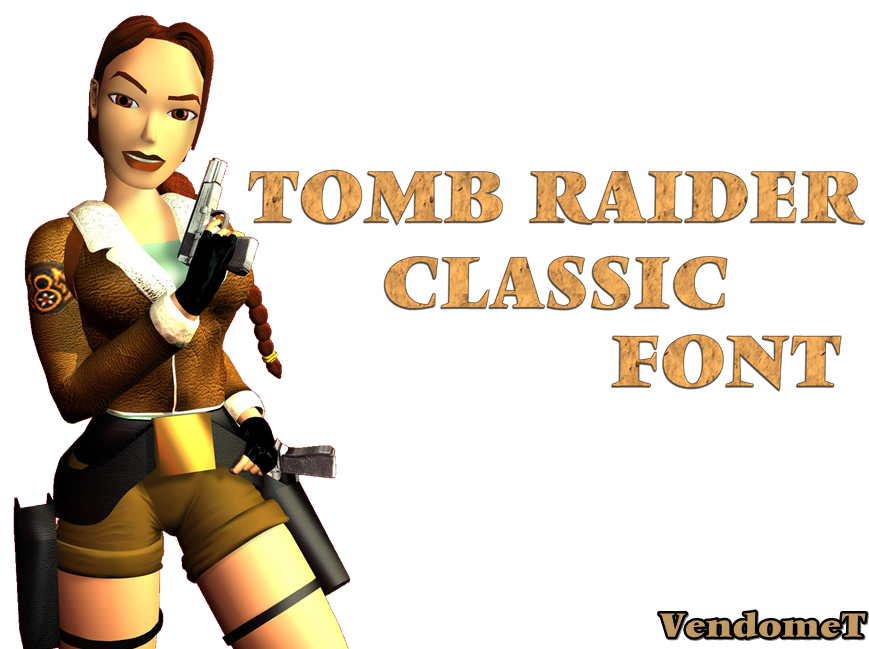 Tomb Raider Classic Font DOWNLOAD by Pedro-Croft
