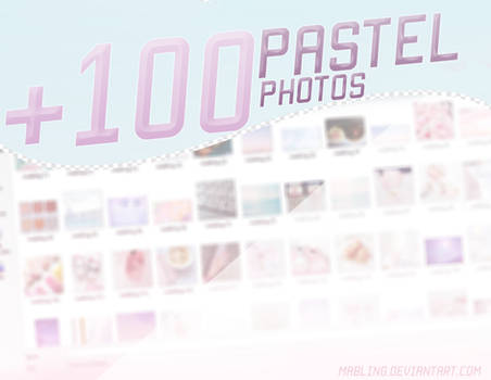 (PACK) + 100 Pastel Photos - by Mabling