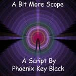 A Bit More Scope by phoenixkeyblack