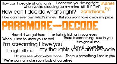Paramore Decode Lyric Brushes. by 3amdreams on DeviantArt Paramore Decode Lyrics