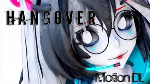 [MMD] Hangover [Motion Download]