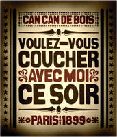 Can-Can de Bois by gravemandesign