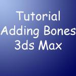 Tutorial Add Bones in 3ds Max