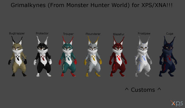 Grimalkynes (From MHW) for XPS/XNA!!!