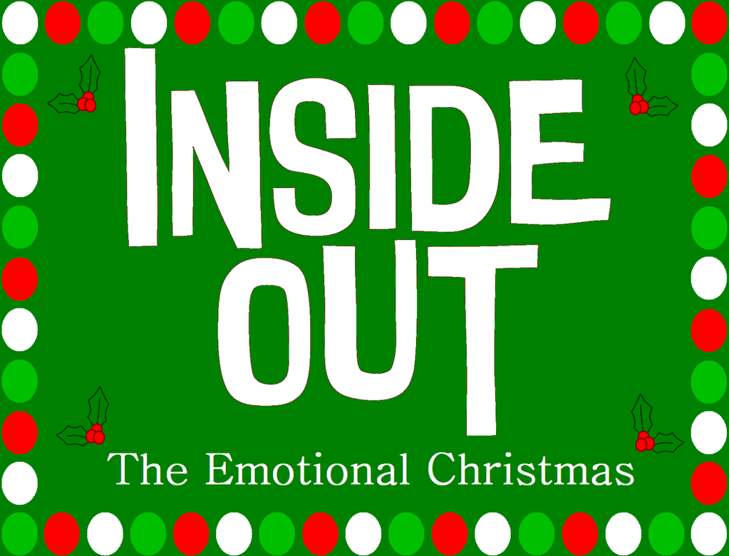 Inside Out: The Emotional Christmas Chapter 1 by KatieGirlsForever ...