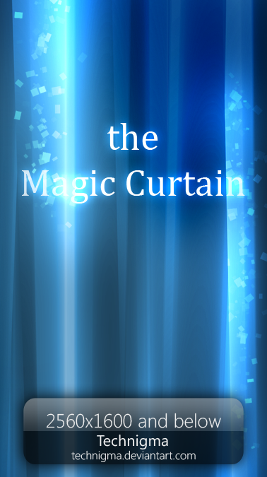 The Magic Curtains by Technigma