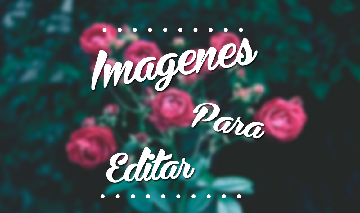 imagenes para editar ! by FLOPPYTUTOS14