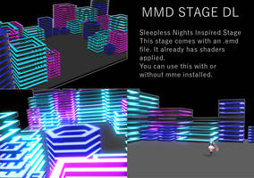 Sleep -LessNights STAGE by Yuzo-MMD