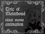 Elric Silent Movie