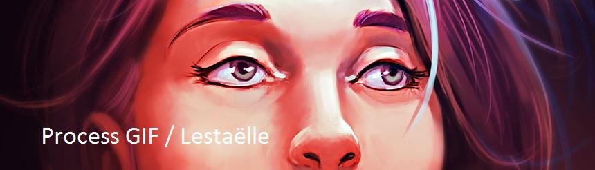Process GIF / 20160304 Lestaelle
