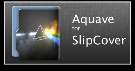 Aquave for SlipCover