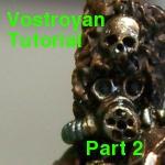 Vostroyan Tutorial - Part 2 by Belazikkal