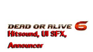 DOA6HitSounds, UI SFX, Announcer mods for Tekken 7