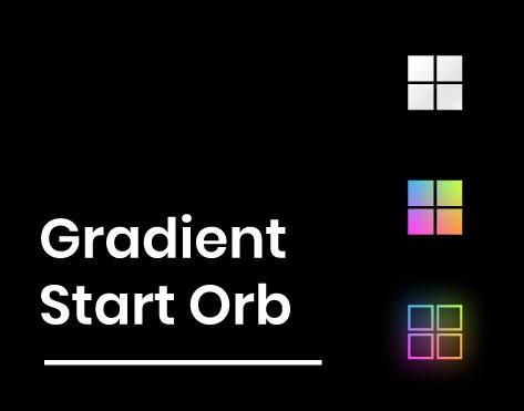 Gradient Surface Start Orb [Reupload]