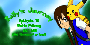 Kelly's Journey - Episode 13 by TrainerKelly