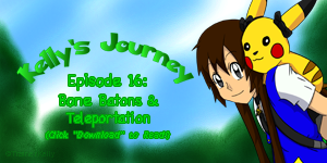 Kelly's Journey - Episode 16 by TrainerKelly