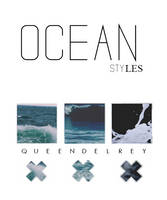 O C E A N /styles by Queendelrey