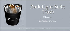 Dark Light Suite Trash