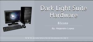 Dark Light Suite Hardware