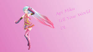 Appearance Tell Your World Miku + DL by Myth-P