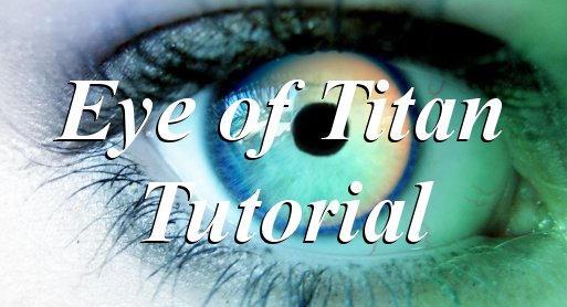 Eye of Titan Tutorial by sicklittlemonkey