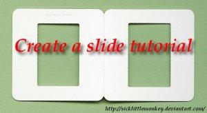 Gimp Slide Tutorial by sicklittlemonkey