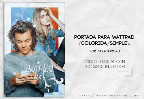 Portada para Wattpad - Video Tutorial (recursos) by jacexs