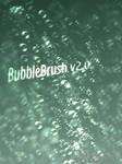 BubbleBrush v2.0 by Thykka