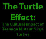 The Turtle Effect: The Cultural Impact of TMNT by OrandeArt