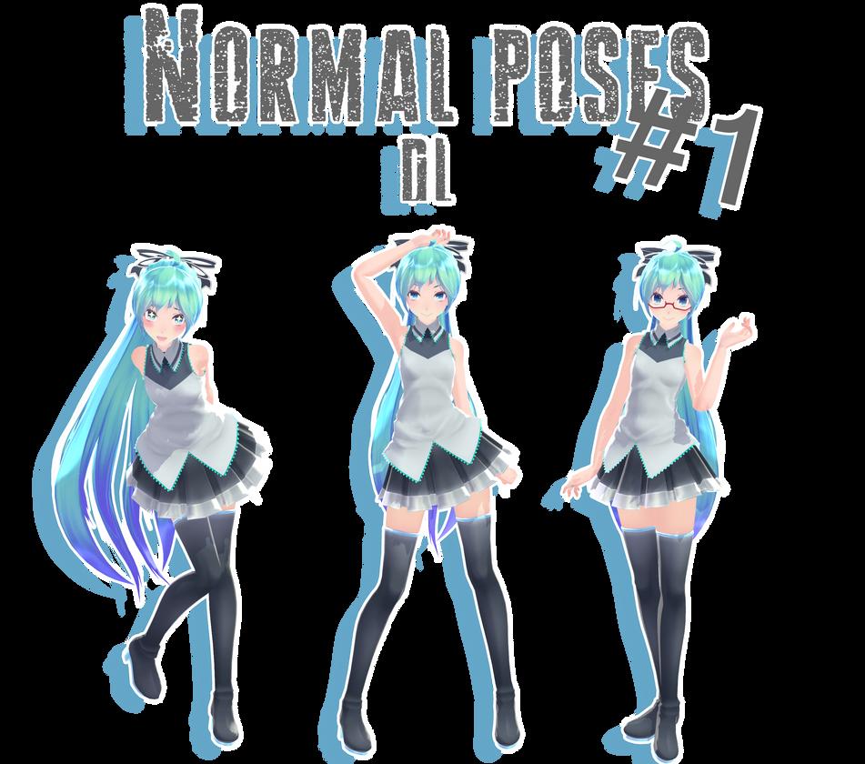 MMD - Normal poses #1 DL by MMDMikuxLen