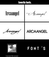 + favorite fonts { a r c a a n g e l } by Arcaangel